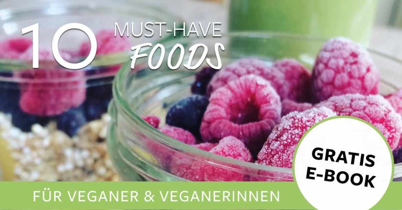 Das Vamily E-Book: 10 Must-Have Foods für Veganer / Veganerinnen