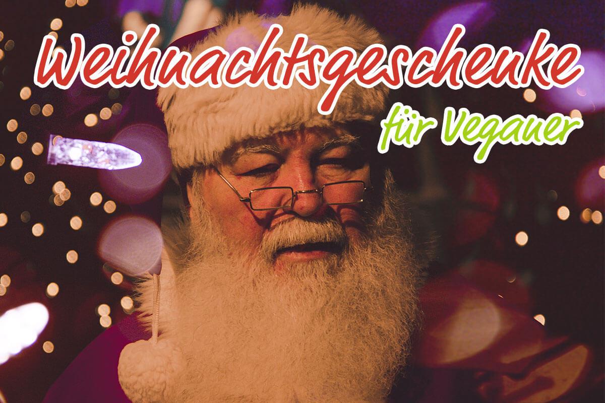 Weihnachtsgeschenke für Veganer? Geschenktipps - Vamily