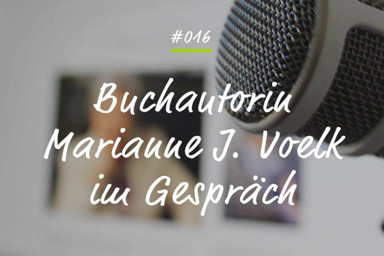Podcastfolge Marianne J. Voelk