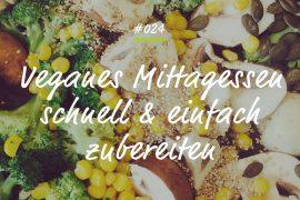 Podcastfolge vegan Mittagessen kochen