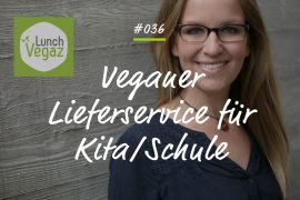 Podcastfolge Lunch Vegaz Franziska Schattke