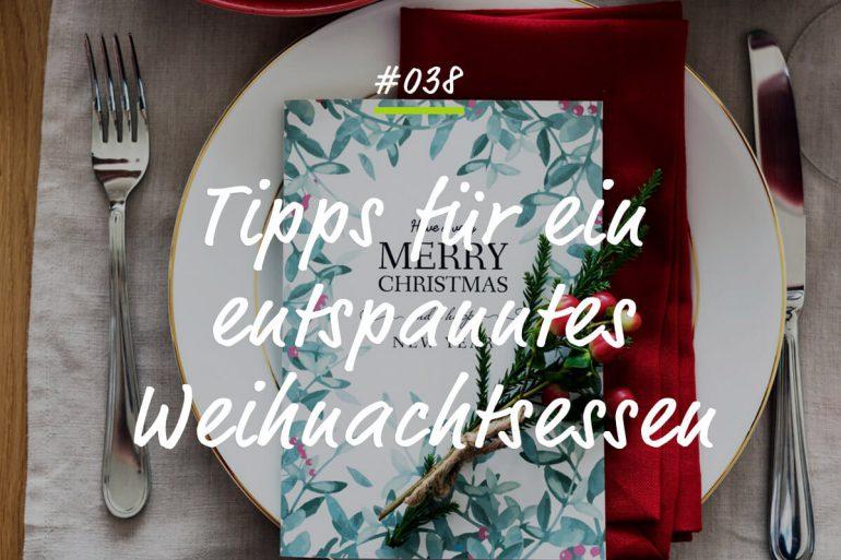 Tipps Für Weihnachtsessen.038 Meine Besten Tipps Für Ein Entspanntes Weihnachtsessen Vamily