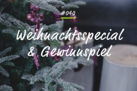 Podcastfolge Weihnachtsspecial und Gewinnspiel