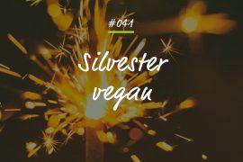Podcastfolge Silvester vegan