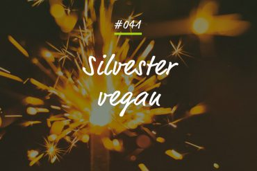 Podcastfolge Silvester vegan