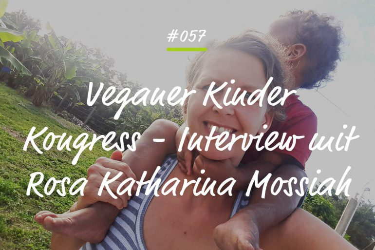 Podcastfolge Veganer Kinderkongress