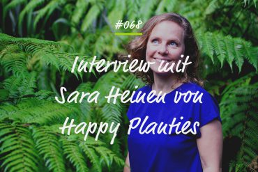 Podcastfolge Sara Heinen Happy Planties
