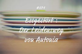 Podcastfolge Essgestört - Der Leidensweg von Antonia