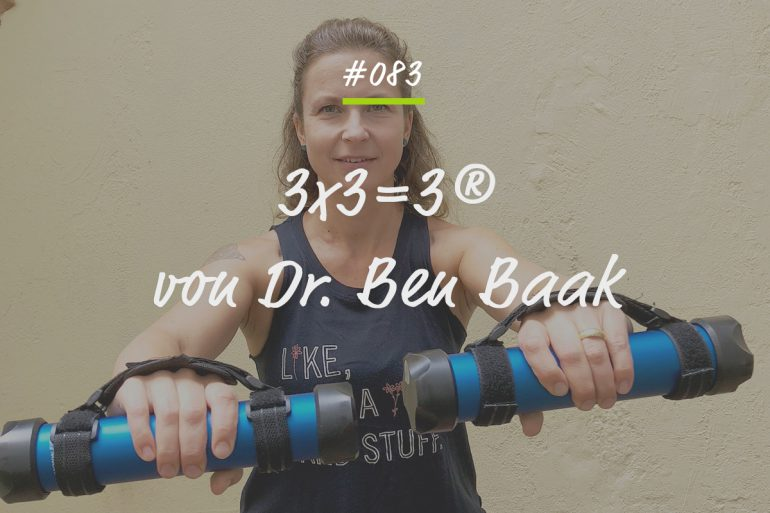 Podcastfolge 3x3= Dr. Ben Baak