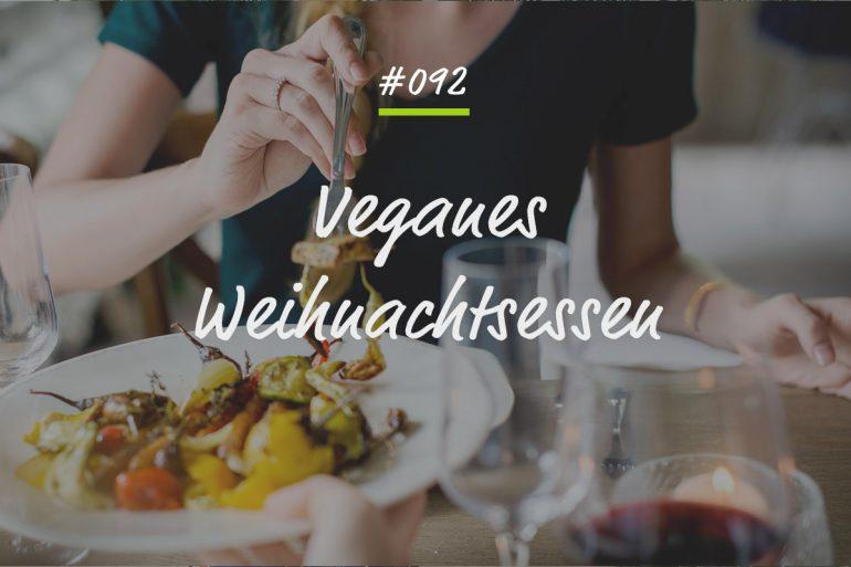 Podcastfolge veganes Weihnachtsessen