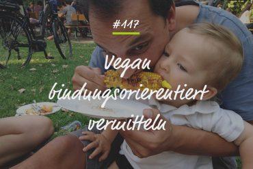 Podcastfolge vegan bindungsorientiert vermitteln