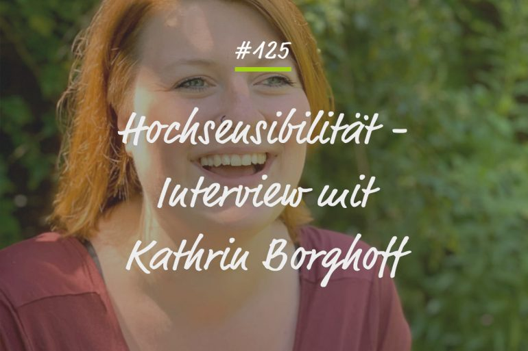 Podcastfolge #125 Interview mit Kathrin Borghoff