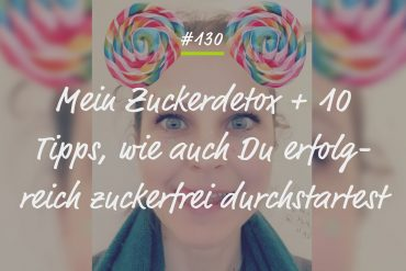 Zuckerdetox Podcastfolge