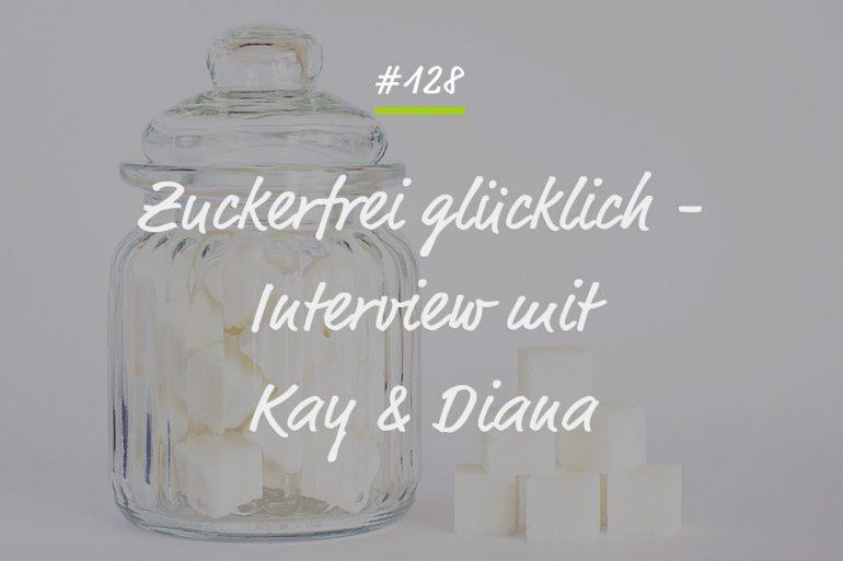 Zuckerfrei glücklich Podcastfolge